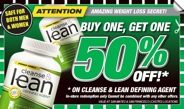 Mention this coupon on your next Cleanse & Lean purchase at either of our 2 locations.