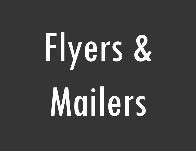 Flyers and mailers