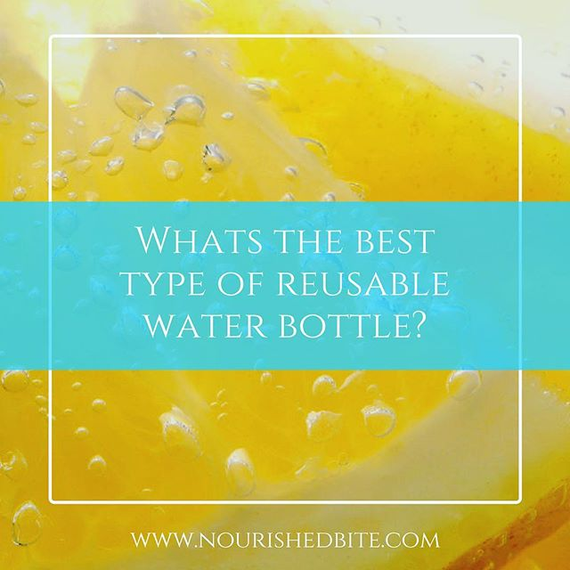 Between the heat of summer and being inspired by #plasticfreejuly, it's the perfect time to start using a reusable water bottle. But with so many options out there, what's the best one to buy? Check out the pros and cons of each at www.nourishedbite.com or check out the link in my profile!