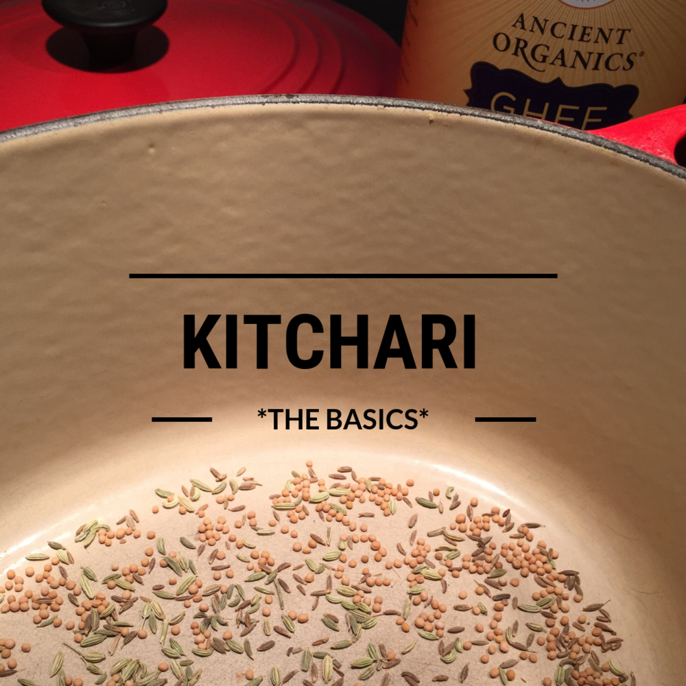 Kitchari: The Basics