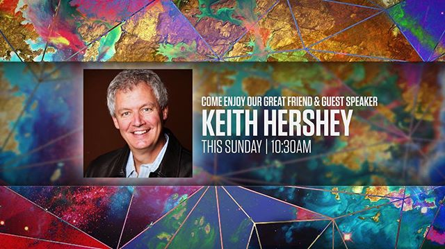 Join us This Sunday at 10:30am for an awesome message from Keith Hershey. We hope to see you, your family, and your friends here for a powerful weekend at WBF.