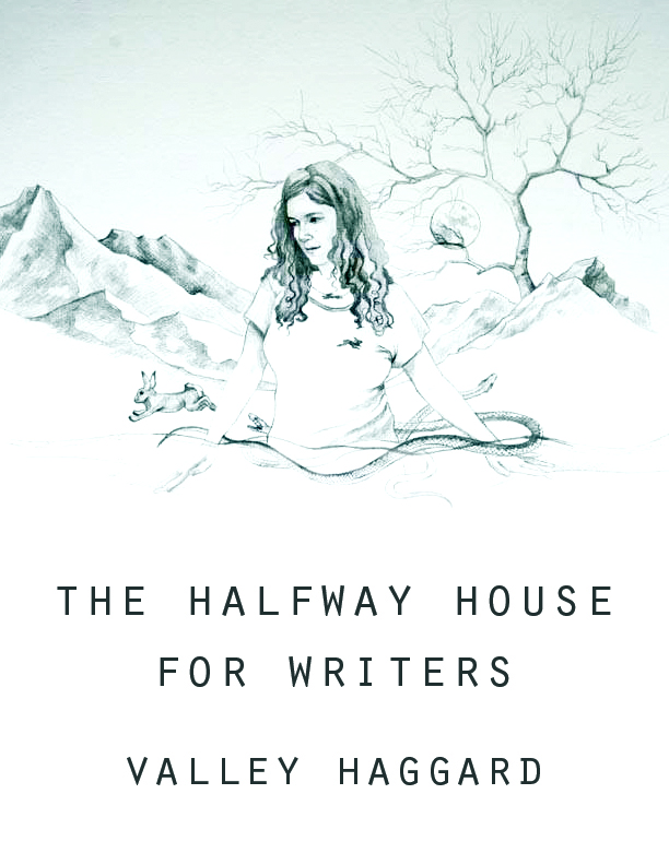 The Halfway House for Writers, available at   Chop Suey Books!