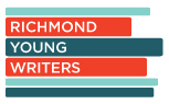 Visit Richmond Young Writers for year round workshops and camps for young writers ages 9-17!
