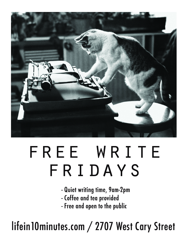 Drop in and write for a while!  Fridays, 9-2. Free & open to the public.