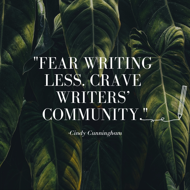 Fear writing less. crave writers' community.-2.jpg