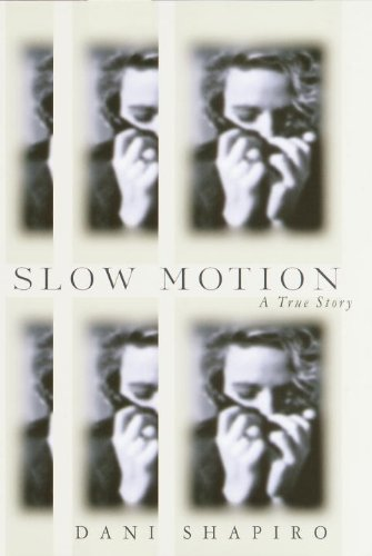 Slow Motion by Dani Shapiro (Image from Amazon.com).jpg