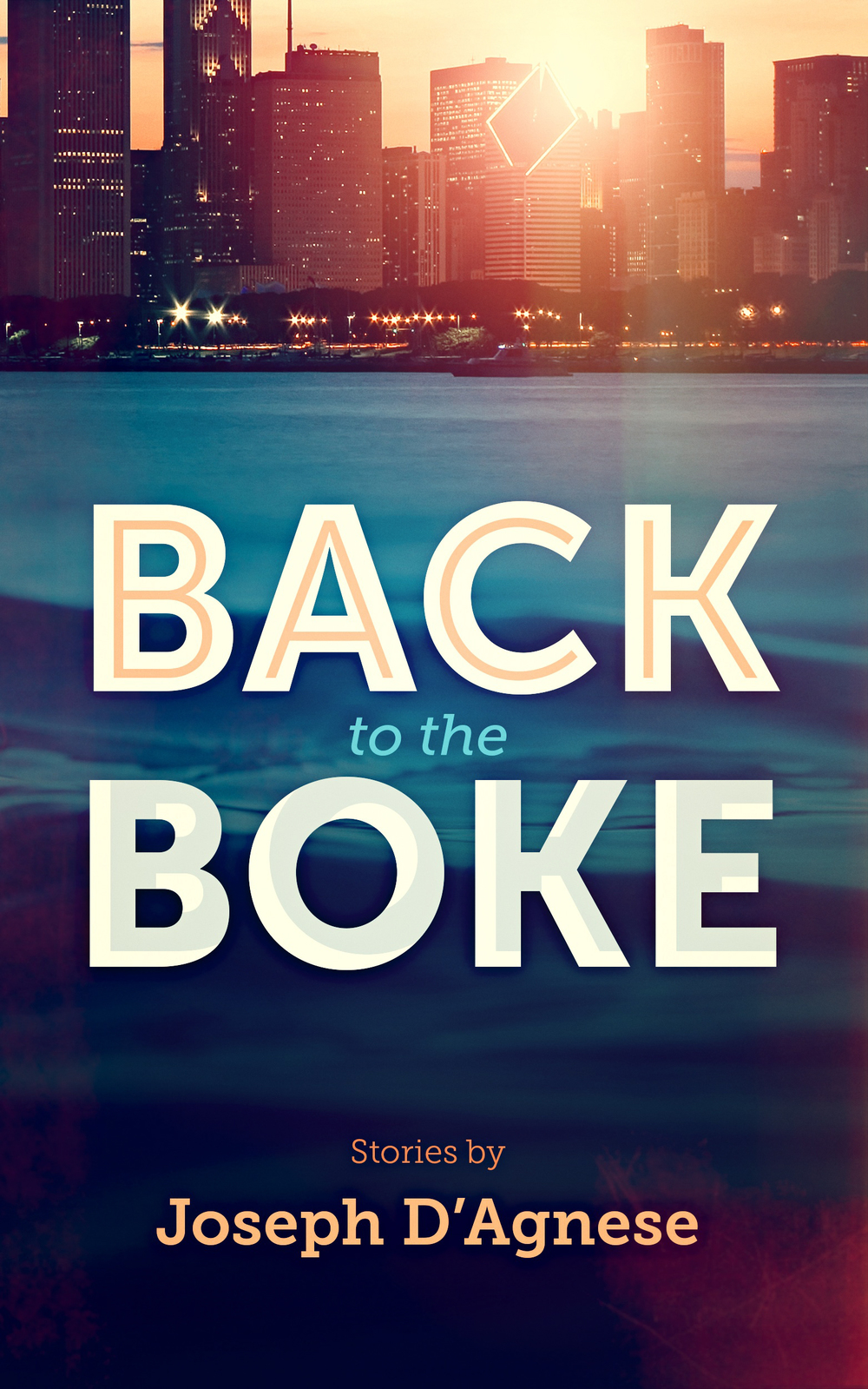 Back to the Boke, two short stories set in Hoboken, New Jersey, by Joseph D'Agnese
