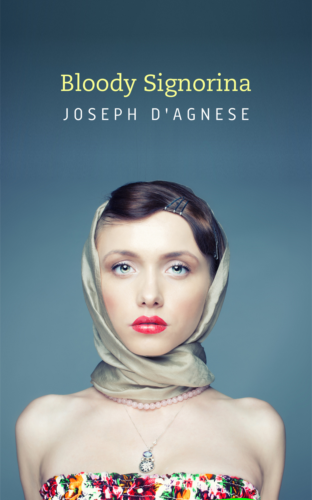 Bloody Signorina, a short story set in Rome, Italy, by Joseph D'Agnese