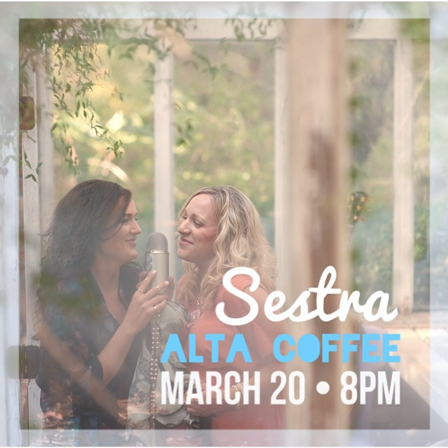 Don't miss our girls @sestramusic tonight @altacoffee!  #livemusic #singersongwriter #newportbeach #indiemusic #indieartist #indie #music #concert #singer #musician #independentmusic #musicblog #musicbiz