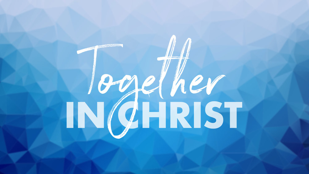 Together in Christ Theme.jpg