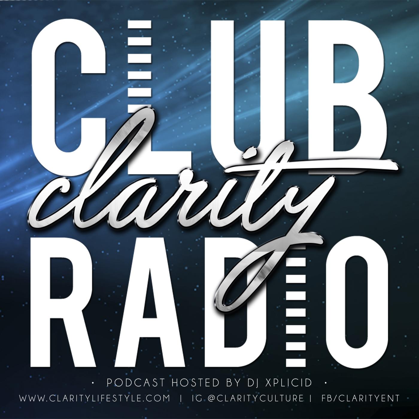 Club Clarity Radio Xplicid Nation By Dj Xplicid On Apple Podcasts
