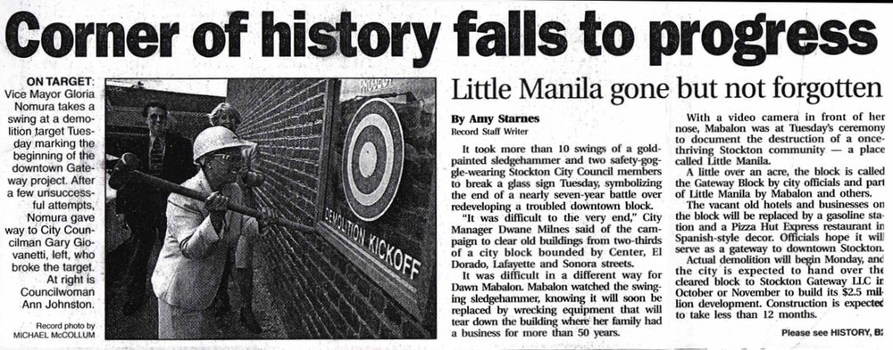 "Once upon a time in Stockton, ""progress"" meant the destruction of our history and the erasure of the legacy of our ethnic communities. (Stockton Record - May 19, 1999)"