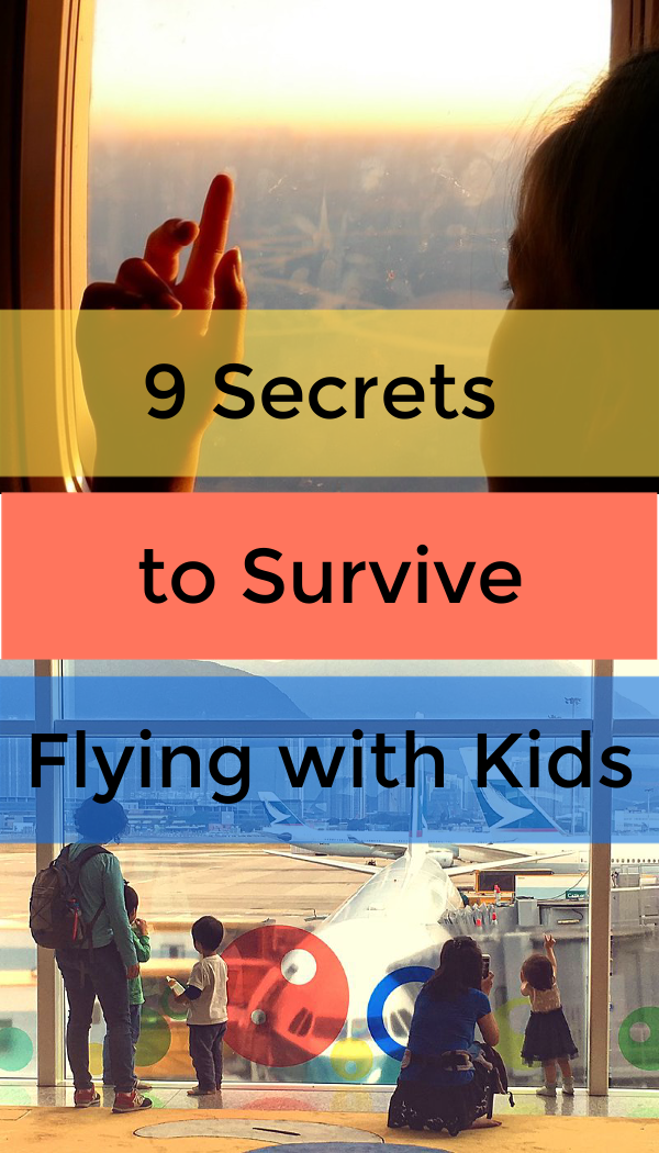 9 secrets to survive flying with kids