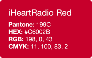 The IHeartRadio Palette Consists Of Three Colors Red Black And White Used In Our Logo Is Core Brand Identity