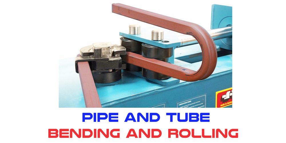 15. Pipe and Tube Bending and Rolling.jpg