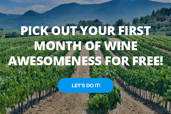 sign-up forwine awesomness.com Get the First Month free
