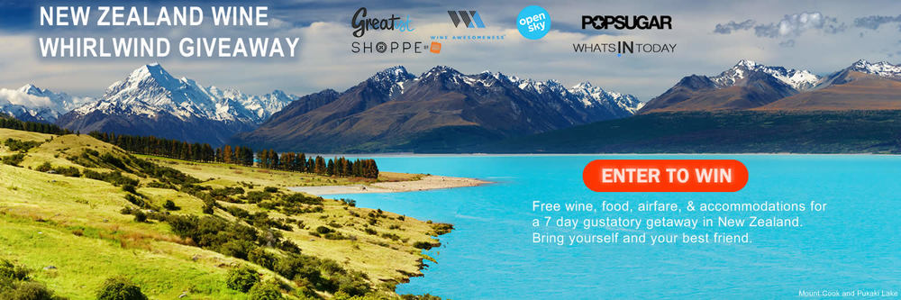 NEW ZEALAND WINE WHIRLWIND GIVEAWAY /  Location: Mount Cook and Pukaki lake, New Zealand