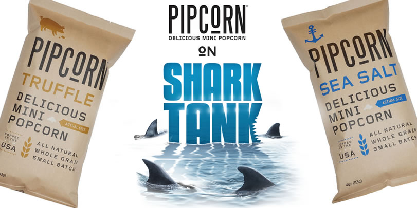pipcorn featured and funded on shark tank