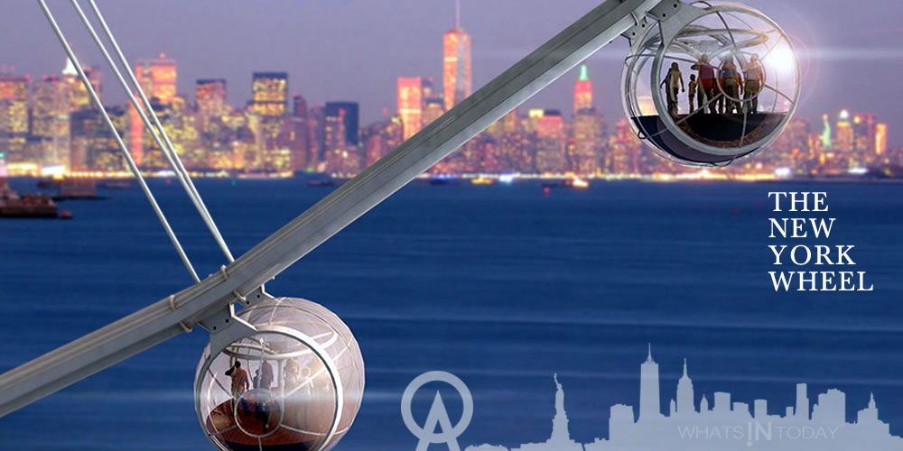 A new Landmark Attraction The New York Wheel will provide the best Manhattan observation  viewing platform