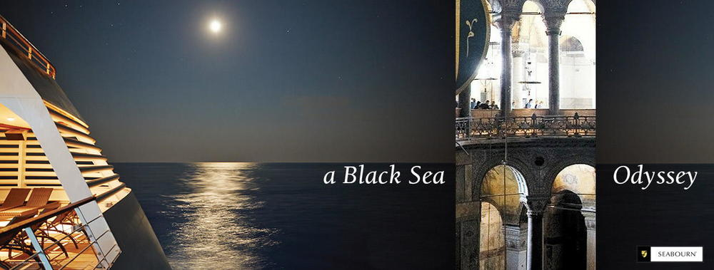 Seabourn Cruise 7-Day Black Sea Odyssey