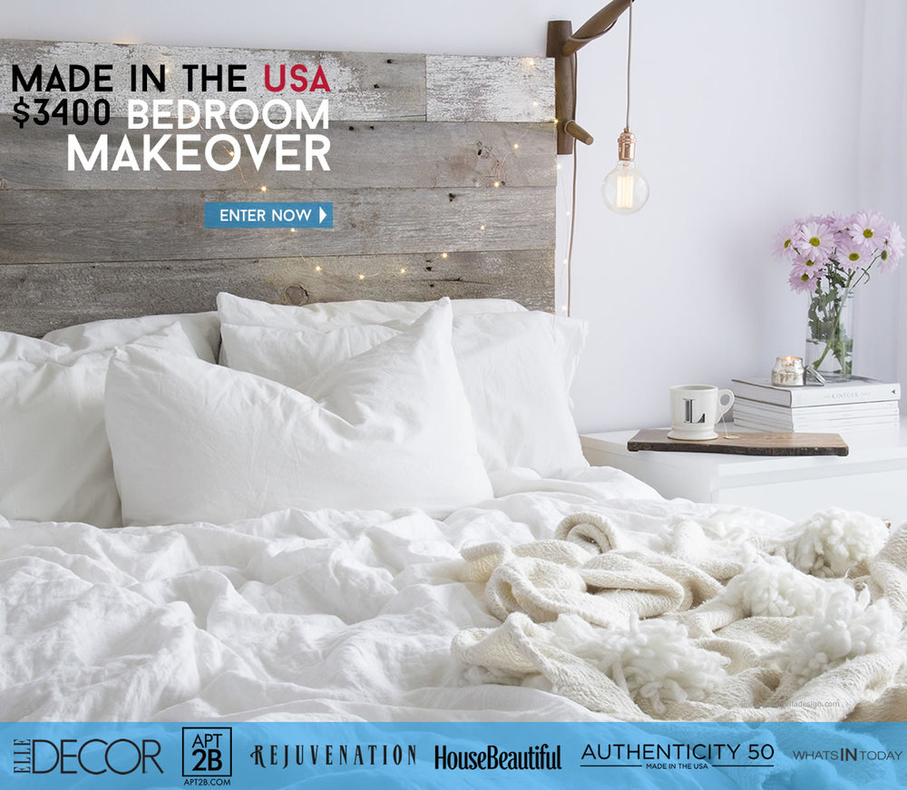 MADE IN THE USA BEDROOM MAKEOVER. WIN A $3,400 SHOPPING SPREE & CREATE A NEW DREAM BEDROOM. ENTER FOR A CHANCE TO WIN! A - $1,000 GIFT CARD FROM APT2B.  A $1,000 GIFT CARD FROM AUTHENTICITY 50 A $999sleep Awesomeness LUXURY LATEX + MEMORY FOAM flex or duo MATTRESS plus A   $995 MOONSHADOWGOODS HANDMADE QUILT
