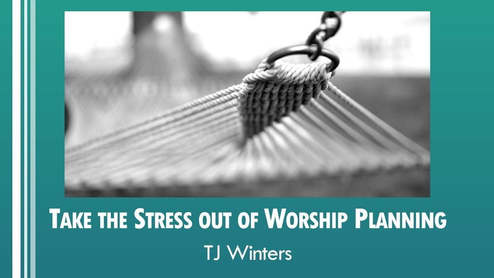 Take the Stress out of Worship Planning.001.jpg
