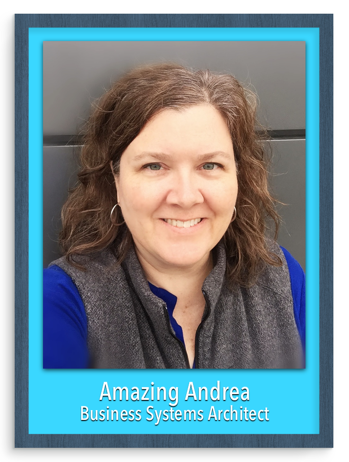 Andrea Buchtel, Business Systems Architect