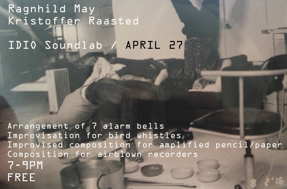Please join us for the 3rd installment of Idio: Soundlab this Wednesday, April 27th from 7-9PM to experience four sound art performances by Danish artists Ragnhild May and Kristoffer Raasted.   Program: Upstairs, 7 pm: Arrangement of 7 alarm bells (KR) Downstairs, 7:20 pm: Improvisation for bird whistles (RM) Downstairs, 7:40 pm: Improvised composition for amplified pencil and paper (KR) Upstairs, 8 pm: Composition for airblown recorders (RM)  About the Artists: Ragnhild May's (Denmark) works are centered around the relationship between body and instrument. Musical instruments can be seen as extensions of the body, and her works explores their structures, systems and cultural connotations as well as acoustic qualities. Ragnhild May is currently artist in residency at International Studio and Curatorial Program, she has studied at The Jutland Art Academy (Denmark) and Academy of Fine Arts Vienna and is a member of the Danish Composers Society.  http://www.ragnhildmay.com/   Kristoffer Raasted (Denmark) is currently an MFA candidate in Media Arts and Art Theory at The Royal Danish Academy of Fine Art (Denmark). With his musical background as a percussionist and classical singer, he is working with sound in the context of traditional visual arts media, especially drawing that he utilizes for its tactile acoustic. His recent performances includes PULSAR Sound Art Festival and NLH Space.  http://kristofferraasted.dk/