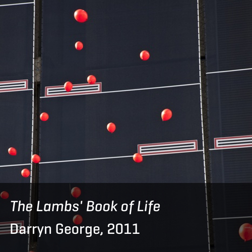 Lambs' Book of Life, Darryn George