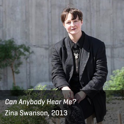Can Anybody Hear Me, Zina Swanson