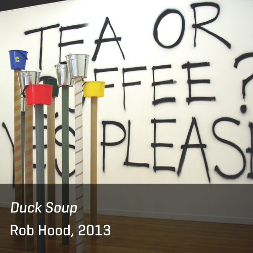 Duck Soup, Rob Hood