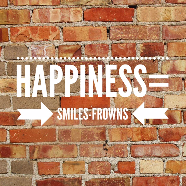 Whether or not you're good at math, here are 2 equations we can understand and apply to our lives:     H = S - F  (Happiness = Smiles - Frowns)        and        H = F to the 3rd power       Happiness equals:       1. Food: a metaphor for the necessities of life   2. Fun: enjoying life and doing fun stuff   3. Friends & Family: if you don't have people to share life with it doesn't mean anything     Equations created by Steve Wozniak, American inventor, electronics engineer, computer programmer, and co-founder of Apple Computer       Sandy Peerless, S.H.E. Contributor        www.lifelessonslovelessons.com