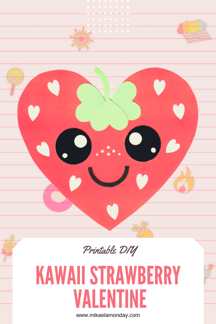 Kawaii Strawberry Valentine DIY #kidscraft #diyvalentine #kawaii #strawberryheart #passiveprogram #cute #diy #printable #freeprintable