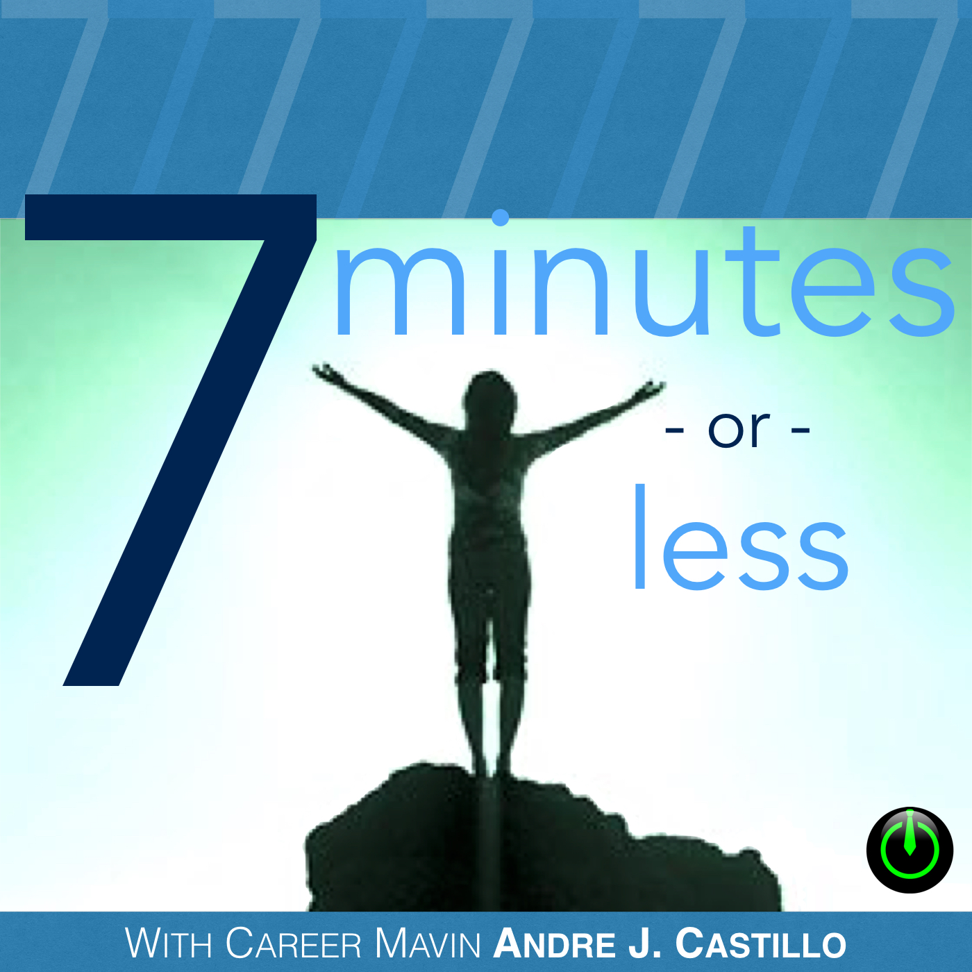 7 Minutes or Less Podcast