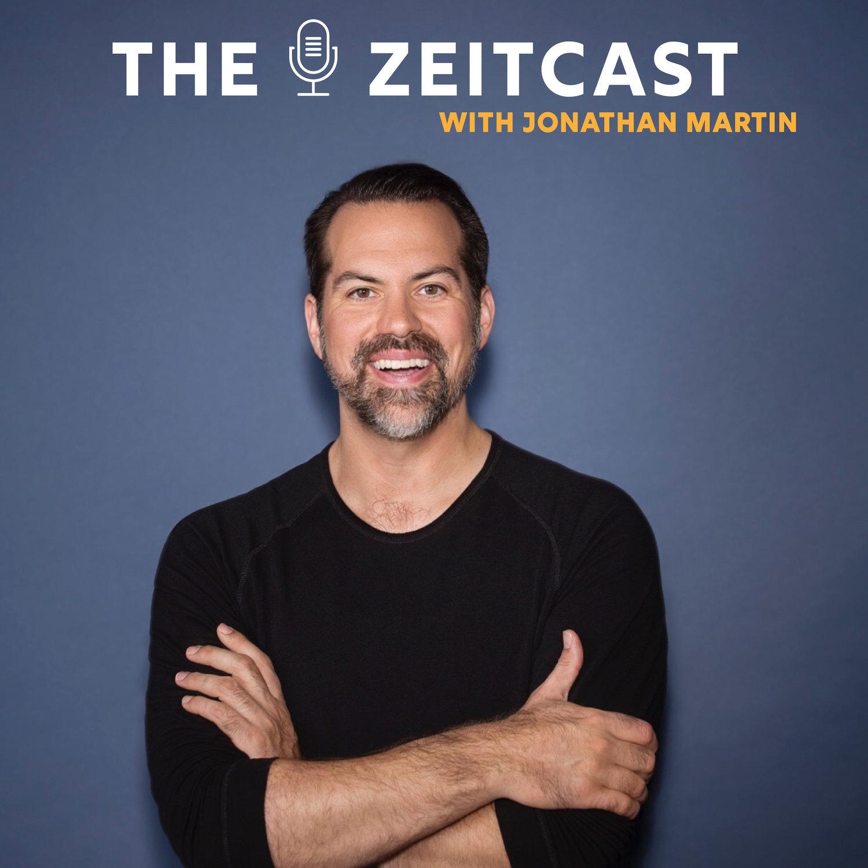 The Zeitcast with Jonathan Martin