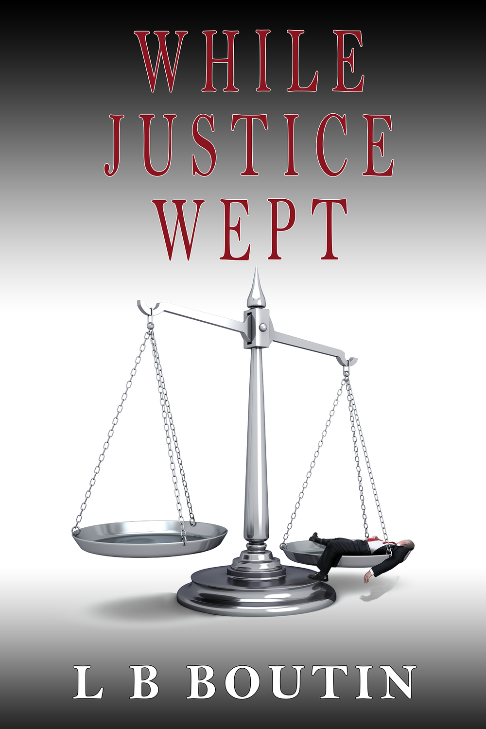 while_justice_wept_Kindle_Cover.png