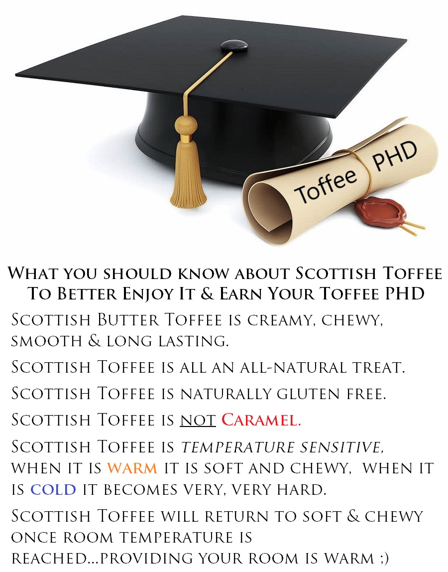 Get Your PHD in Scottish Toffee