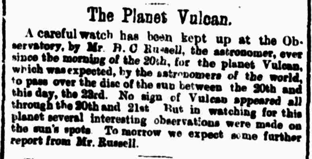 Newspaper report on the search Vulcan by Sydney astronomer H C Russell. - Image Credit: National Library of Australia/Evening News