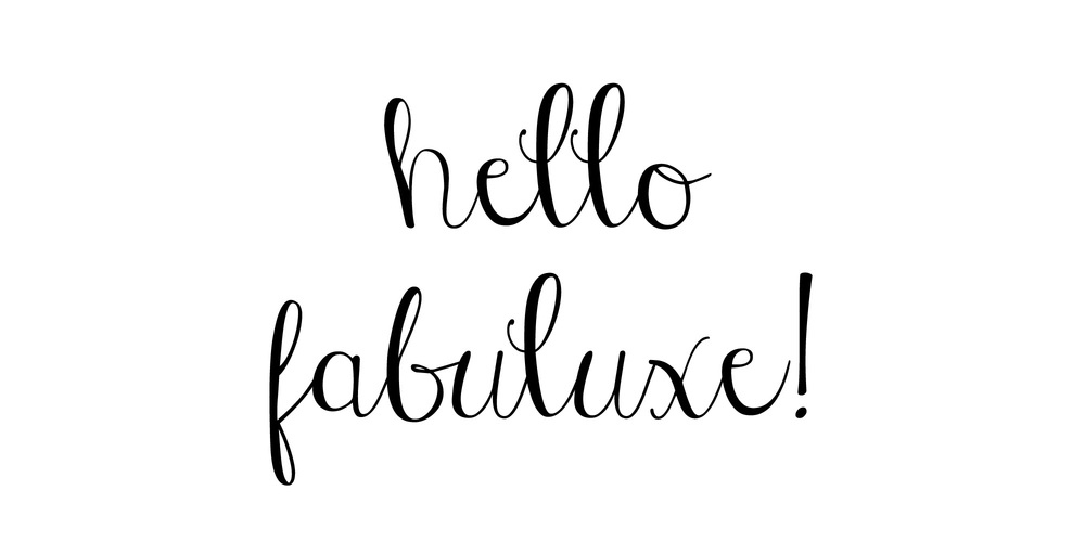 Hello Fabuluxe.jpg