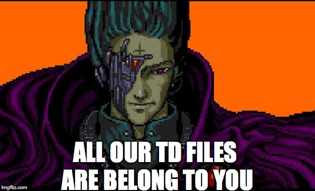 All Our TD Files Are Belong To You