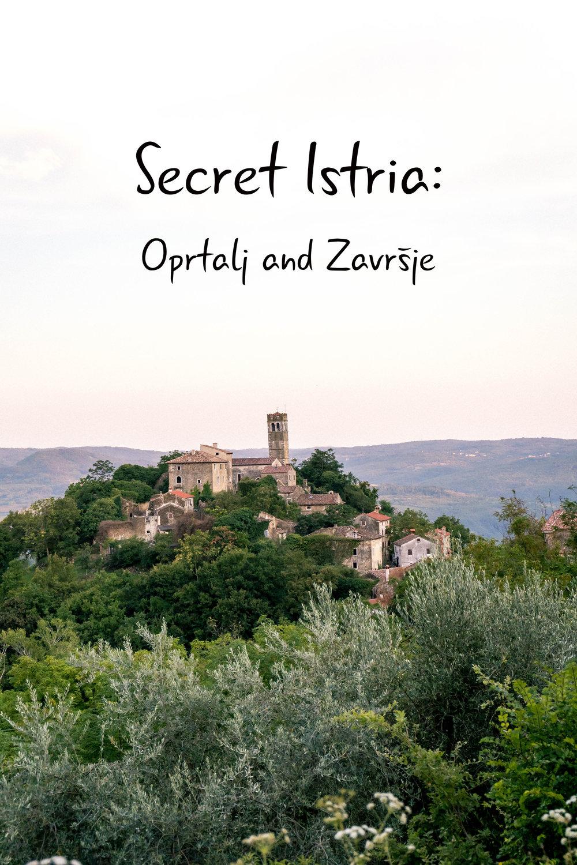 A day trip in Istria: sleepy towns of Oprtalj and Zavrsje