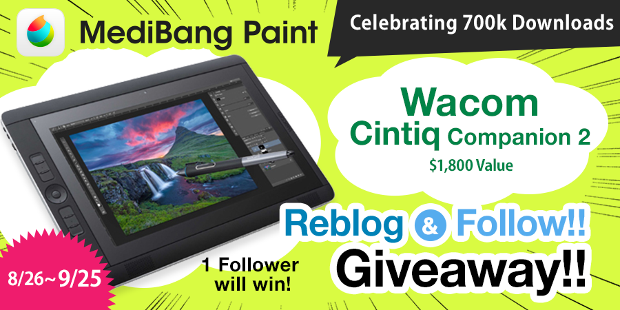 medibangpaint :     We're extending our Wacom Cintiq Giveaway to Tumblr. To get a chance to win a 13.3 Inch Wacom Cintiq Companion 2 reblog this post and follow us.      Details here   http://medibangpaint.com/en/news/2015/08/campaign/      Yep…..