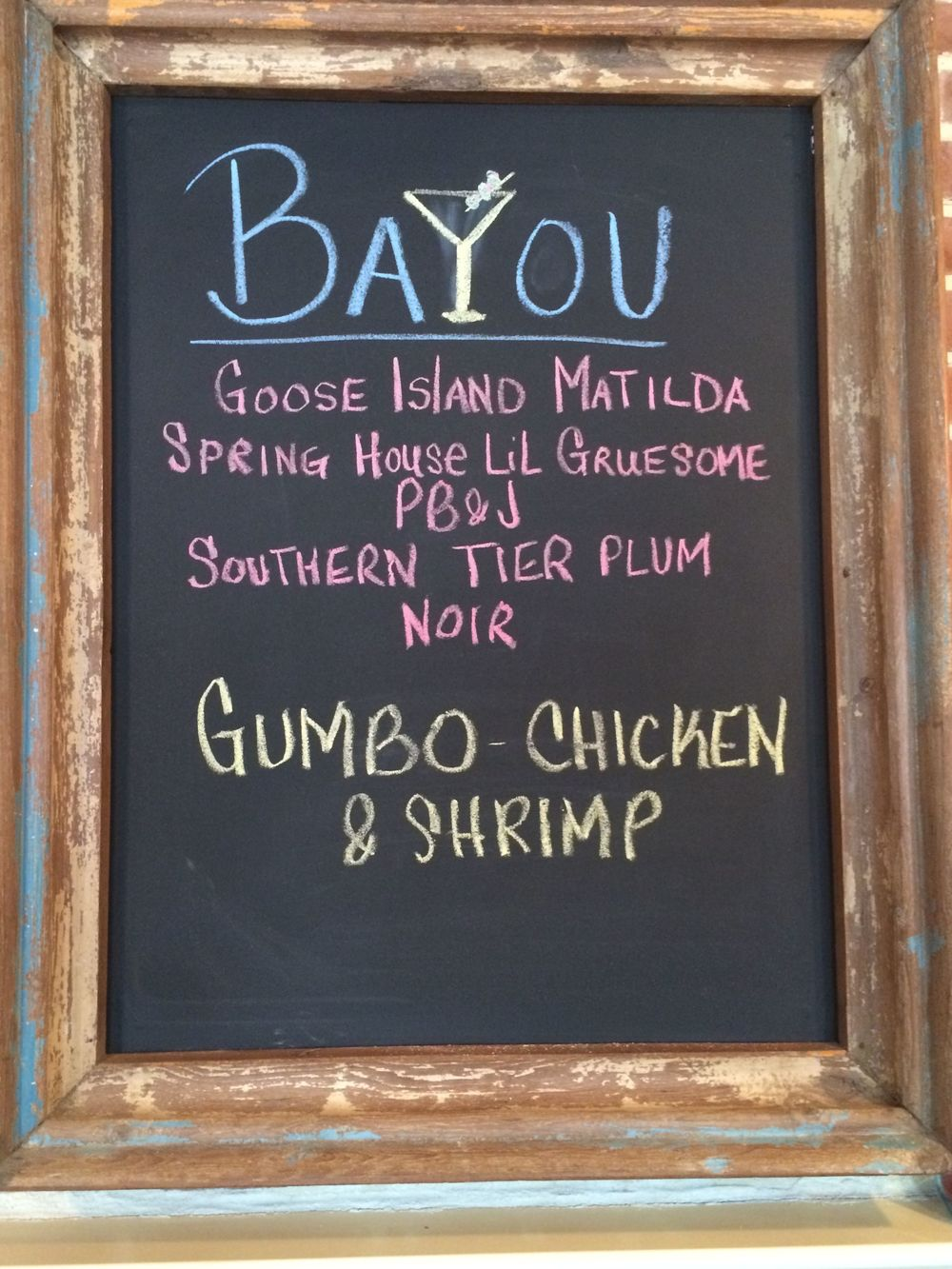 The chalkboard at the Bayou