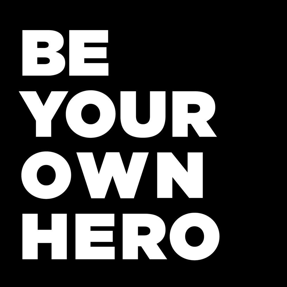 Be-Your-Own-Hero.jpg