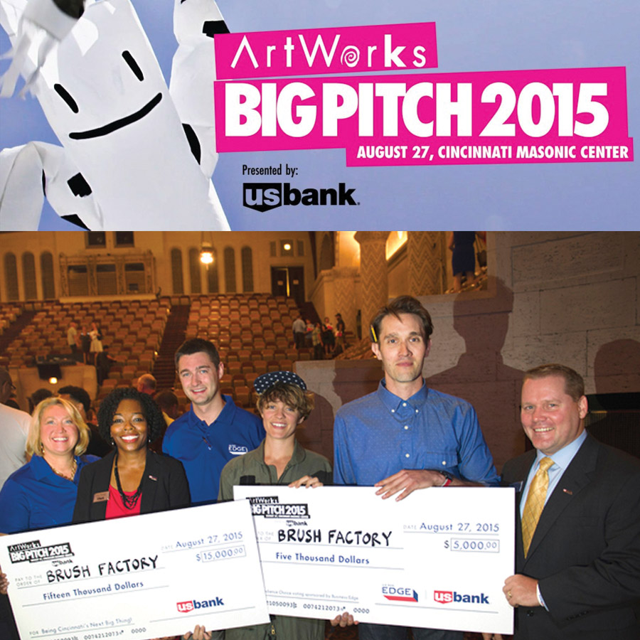 2015 BIg Pitch winners  with ArtWorks and U.S. Bank. As grant recipients Brush Factory was awarded judges choice of $15,000 and audience choice of $5,000.