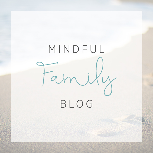 Mindful Family Blog