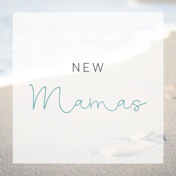 New Mamas