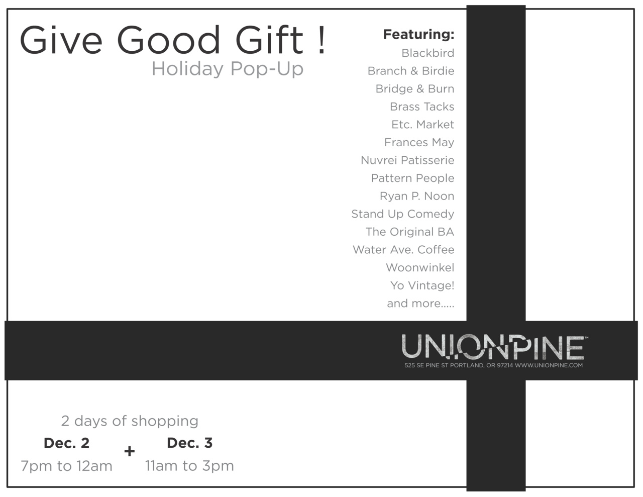 Give Good Gift !  Come out for our December first friday ( and saturday ) event !