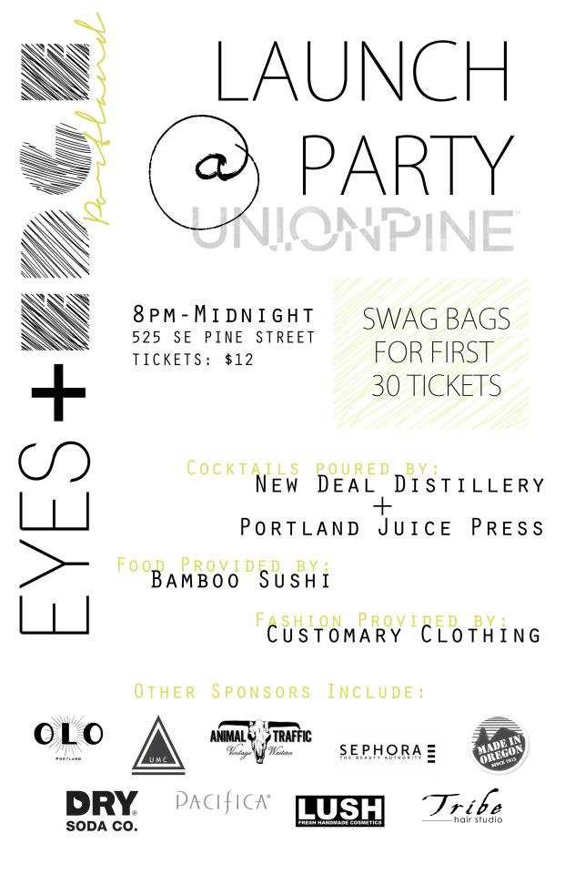 Eyes & Edge launch party @ UNION/PINE!