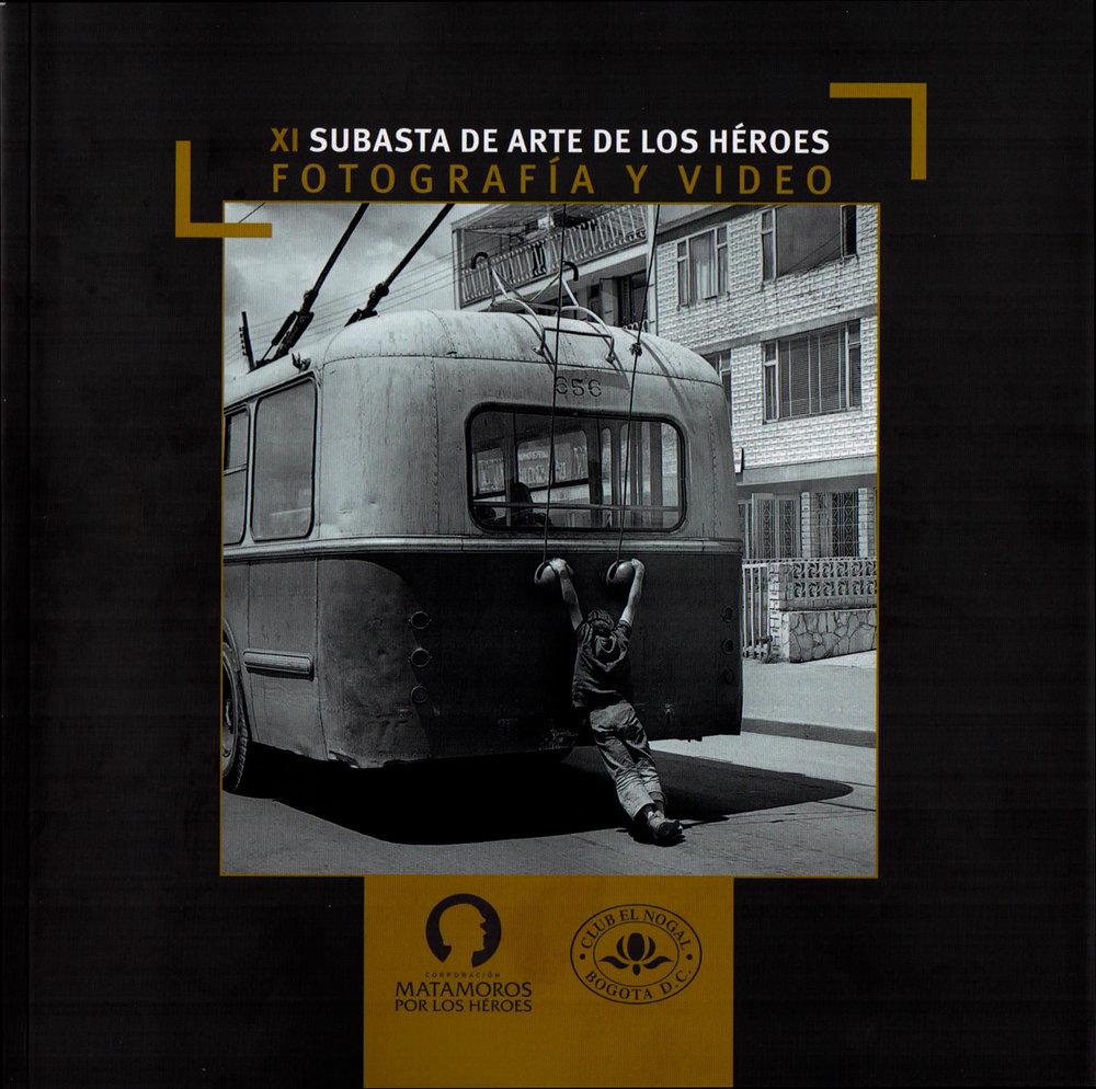 XI SUBASTA DE ARTE DE LOS HÉROES FOTOGRAFÍA Y VIDEO - FUNDACIÓN MATAMOROS POR LOS HÉROES - CLUB EL NOGAL BOGOTÁ 2017